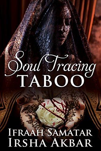 Soul Tracing: TABOO by [Samatar, Ifraah, Akbar, Irsha]
