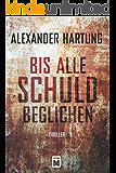 Bis alle Schuld beglichen (Ein Jan-Tommen-Thriller 1) (German Edition)