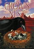 Crow's Nest, G. V. Miller, 1592980570