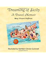 Dreaming of Sicily: A Travel Memoir