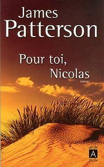 Pour toi, Nicolas par Patterson