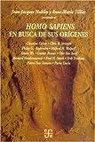 img - for Homo sapiens. En busca de sus or genes (Spanish Edition) book / textbook / text book