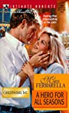 A Hero for All Seasons, Marie Ferrarella, 037307932X
