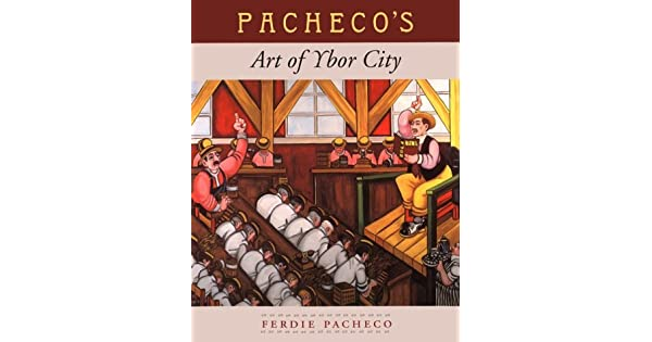 Amazon.com: Pachecos Art of Ybor City (9780813015170 ...