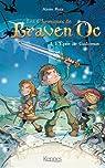 Les chroniques de Braven Oc, tome 1 : L'épée de Galamus par Ruiz
