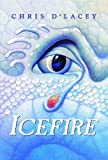 Icefire, Chris d'Lacey, 0439672457