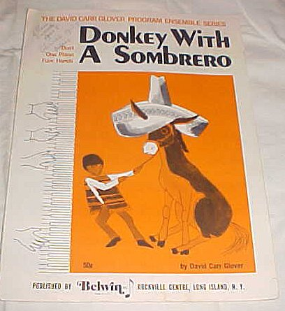 Donkey with a Sombrero Duet One Piano Four Hands David Carr Glover Program Ensemble Series Sheet Music 1969 (Donkey With Sombrero)