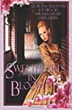 Sweethearts in Bloom: An Anthology of Sweet Historical Romances