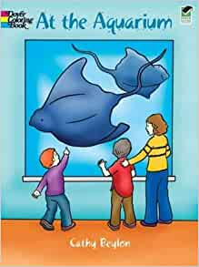at the aquarium dover coloring books cathy beylon