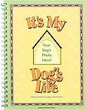 It's My Dog's Life, Michelle Jaminet, 0974707902