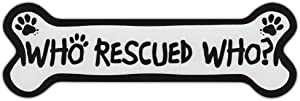 Dog Bone Shaped Car Magnets: WHO RESCUED WHO w/PAWS