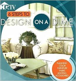 6 Steps To Design On A Dime Hgtv Vicki Ingham 9780696224454