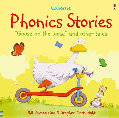 Phonic Stories: Goose on the Loose and Other Tales