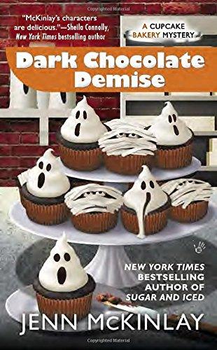 Dark Chocolate Demise (Cupcake Bakery Mystery)