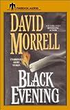 Black Evening, David Morrell, 1590401816