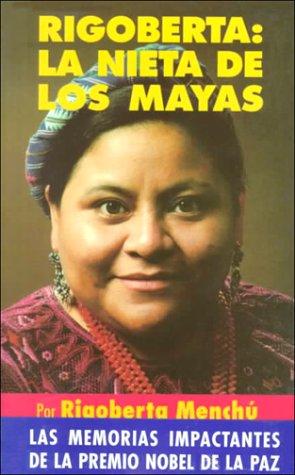 Rigoberta: la nieta de los mayas by Brand: Santillana USA Pub Co Inc