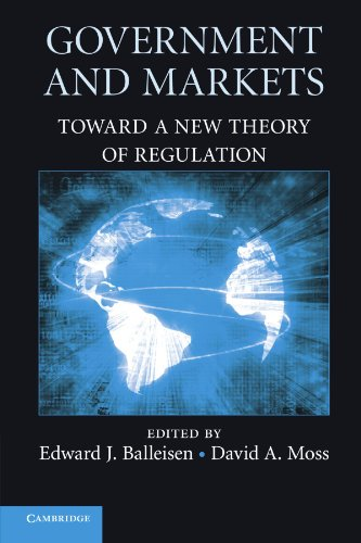 Government and Markets: Toward a New Theory of Regulation (Tapa Blanda)