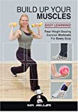 Build Up Your Muscles - 4 Workouts on 1 DVD