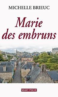 Marie des embruns par Michelle Brieuc