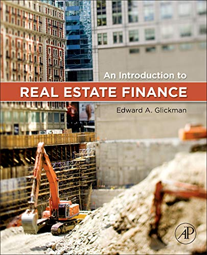 An Introduction to Real Estate Finance (Best Real Estate Markets)