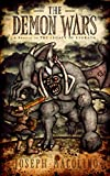 The Demon Wars: A Prequel to the Legacy of Evorath