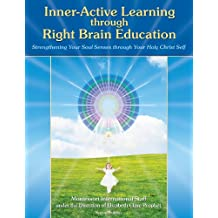 Inner-Active Learning through Right Brain Education