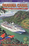 Panama Canal by Cruise Ship, Anne Vipond, 0969799187