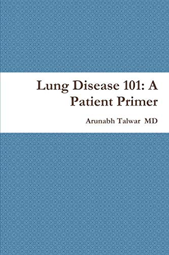 Lung Disease 101: A Patient Primer