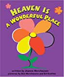 Heaven is a Wonderful Place, Joanne Marxhausen, 0758606818
