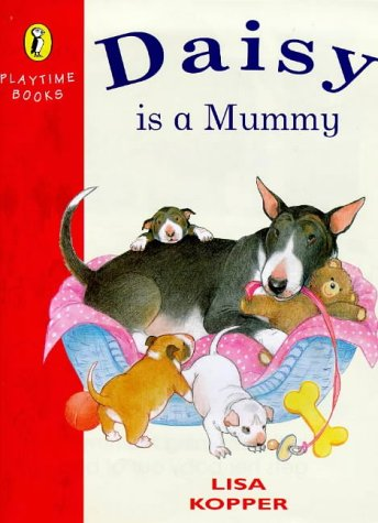 (Daisy Is a Mummy (Playtime Books))
