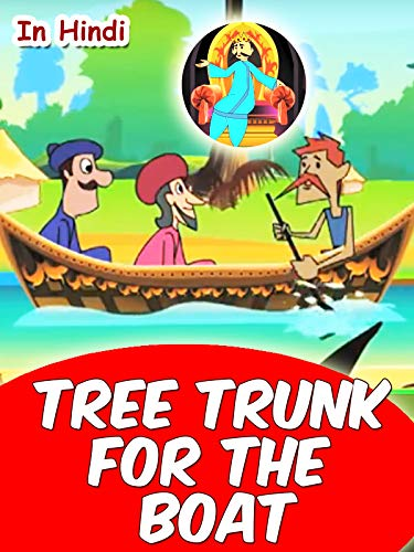 Tree Trunk for a Boat (In Hindi) on Amazon Prime Video UK