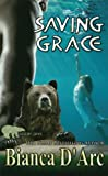 Saving Grace (Grizzly Cove) (Volume 5)