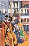 Anne de Bretagne par Minois