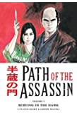Path Of the Assassin, Vol. 1: Serving In The Dark (v. 1)