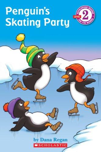 (Penguin's Skating Party (Developing Reader Level 2))