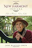 img - for New Harmony, Indiana: Like a River, Not a Lake: A Memoir book / textbook / text book