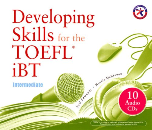 Developing Skills for the iBT TOEFL, Intermediate (Combined Audio CD Set) by Compass Publishing