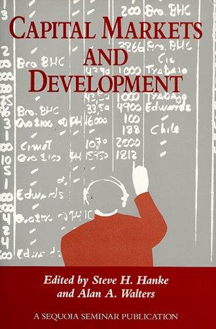 Capital Markets and Development: A Sequoia Seminar
