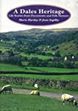 img - for A Dales Heritage book / textbook / text book