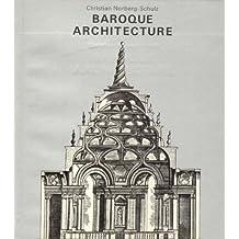 Baroque Architecture (History of World Architecture)