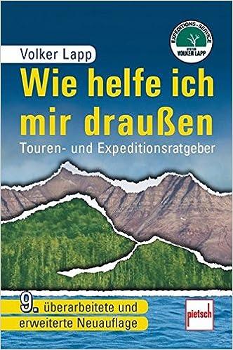 Volker Lapp: Wie helfe ich mir draußen