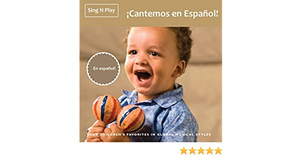 ¡cantemos en Español! by Sing n Play on Amazon Music - Amazon.com