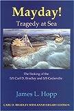 Mayday! : Tragedy at Sea, James L. Hopp, 0979927056