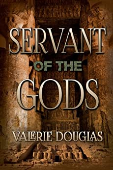 Servant of the Gods by [Douglas, Valerie]