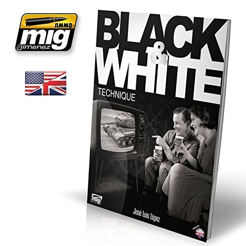(Ammo of Mig Black & White Technique - English Tutorial /Guide #6016)