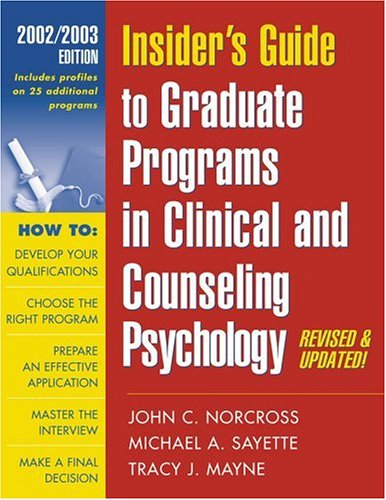 Insider's Guide to Graduate Programs in Clinical and Counseling Psychology: 2002/2003 Edition