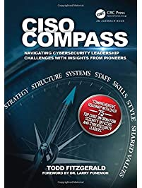 CISO COMPASS: Navigating Cybersecurity Leadership Challenges with Insights from Pioneers