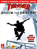Thrasher Skate and Destroy, Jack Black and James Poolos, 0761526838