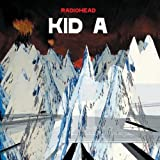 Radiohead: Kid a (Audio CD)