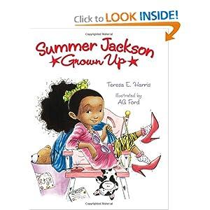 Summer Jackson: Grown Up Teresa E. Harris and AG Ford
